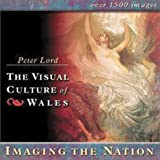Imaging the Nation (The Visual Culture of Wales)