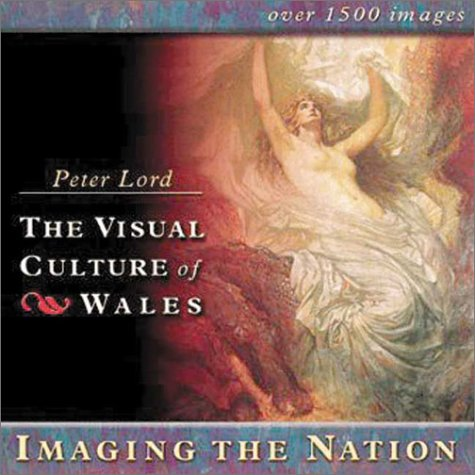 Imaging the Nation (The Visual Culture of Wales) by University of Wales Press