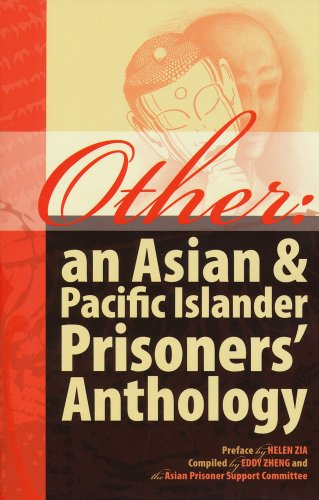 Other: an Asian & Pacific Islander Prisoners Anthology Eddy Zheng