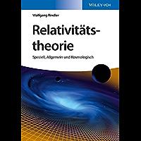 Relativitätstheorie: Speziell, Allgemein und Kosmologisch