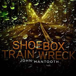 Shoebox Train Wreck Audiobook