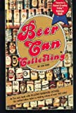 Beer Can Collecting, Lew Cady, 0448125358