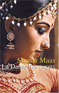 La danse des paons, Maas, Sharon