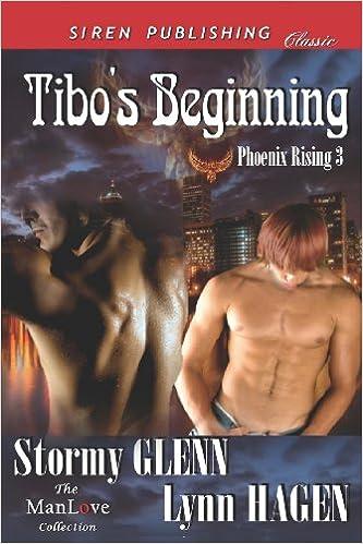 Tibos Beginning [Phoenix Rising 3] (Siren Publishing Classic ManLove)
