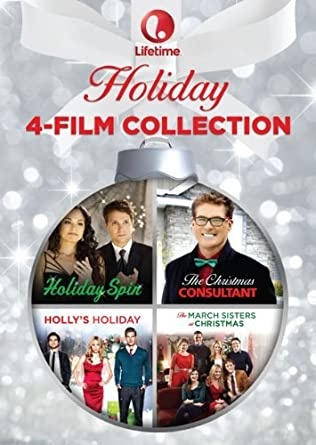 Lifetime Holiday 4 Film Collection The Christmas Consultant Holiday Spin The March Sisters At Christmas Holly S Holiday Amazon Co Uk Dvd Blu Ray
