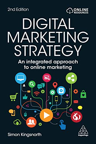 An Integrated Approach to Online Marketing Digital Marketing Strategy