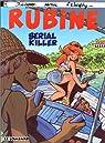 Rubine, tome 4 : Serial killer par Lazare