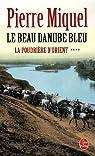 La poudrière d'Orient. Tome 4 : Le beau Danube bleu par Miquel