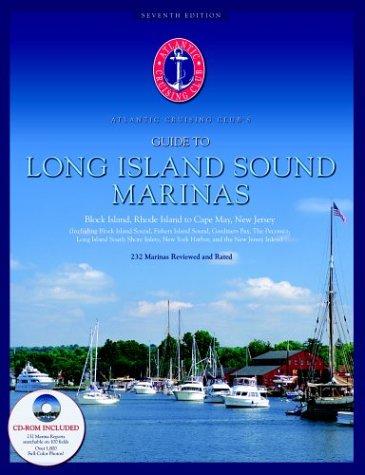 Atlantic Cruising Club's Guide to Long Island Sound Marinas (Book & CD-ROM)