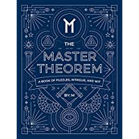 The Master Theorem: A Book of Puzzles, Intrigue, and Wit