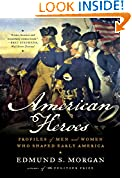 #3: American Heroes: Profiles of Men and Women Who Shaped Early America
