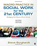 img - for Macro Practice in Social Work for the 21st Century: Bridging the Macro-Micro Divide book / textbook / text book