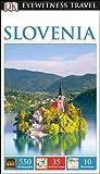 DK Eyewitness Travel Guide Slovenia 2017