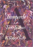 A Transparent Tree, Robert Kelly, 0914232703