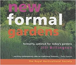New Formal Gardens Rhs Formality Updated For Todays by Royal Horticultural Society Jill Billington (April 12, 2002)
