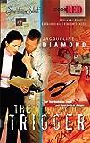 The Trigger, Jacqueline Diamond, 037361294X