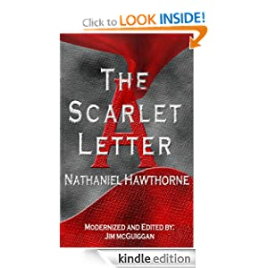 The Scarlet Letter, Revised and Modernized Nathaniel Hawthorne and Jim McGuiggan