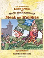 The Adventures of Little Arthur and Merlin the Magnificent