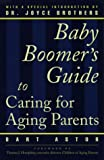 Family Guide to Caring for Aging Parents, Bart Astor, 0028616170