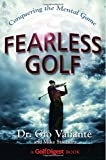 img - for Fearless Golf: Conquering the Mental Game book / textbook / text book