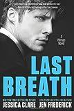 Last Breath, Jen Frederick and Jessica Clare, 0991426738