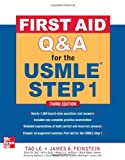 First Aid Q&A for the USMLE Step 1, Third Edition (First Aid USMLE) by Tao Le (1-Mar-2012) Paperback