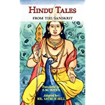 Hindu Tales from the Sanskrit - Mythological Stories for Children & Adults