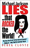 Michael Jackson Lies that Rocked the World