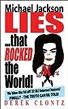 Michael Jackson Lies that Rocked the World