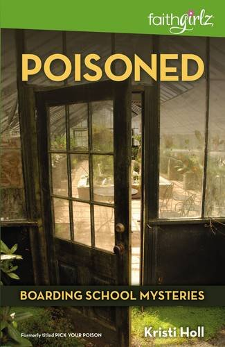 Poisoned (Faithgirlz / Boarding School Mysteries) (Top 50 Boarding Schools In The Us)