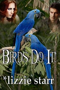 Birds Do It! by [starr, lizzie]
