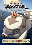 Avatar The Last Airbender - Book 1 Water, Vol. 5 by Nickelodeon