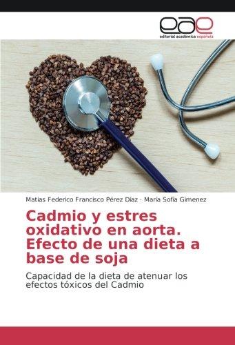 Pérez Díaz, M: Cadmio y estres oxidativo en aorta. Efecto de ...