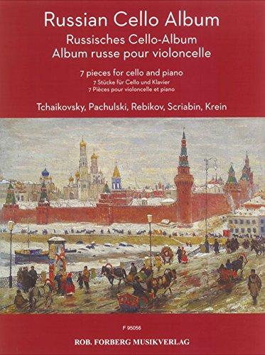 Russian Cello Album (Francese) Copertina flessibile Rebikov Pachulski Scriabin Rob. Forberg Musikverlag