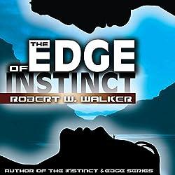 The Edge of Instinct