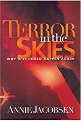 Terror in the Skies: Why 9/11 Could Happen Again Hardcover