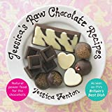 Jessica's Raw Chocolate Recipes: Natural Power Food for the Chocoholic
