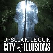 City of Illusions   Ursula K. Le Guin