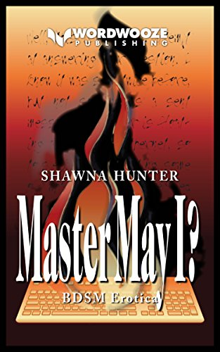 Master May I?: A Tale of Worship and Submission by [Hunter, Shawna]