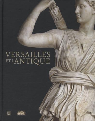 Versailles et l'Antique : Exposition, château de Versailles, 13 novembre 2012 au 17 mars 2013 pdf