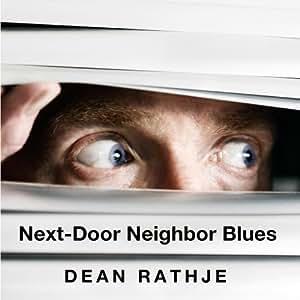 Next-Door Neighbor Blues