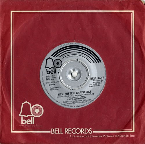 Showaddywaddy - Hey Mister Christmas - Bell Records - BELL 1387 (Mr Christmas Showaddywaddy Hey)