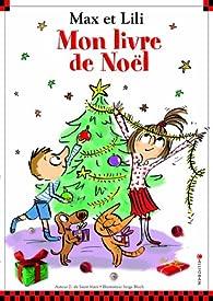 Max et Lili - Mon livre de Noël  par Dominique de Saint-Mars