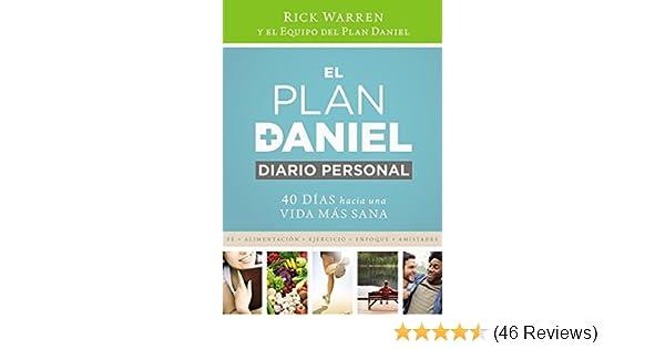 EL PLAN DANIEL, DIARIO PERSONAL: 40 DIAS HACIA UNA VIDA MAS ...