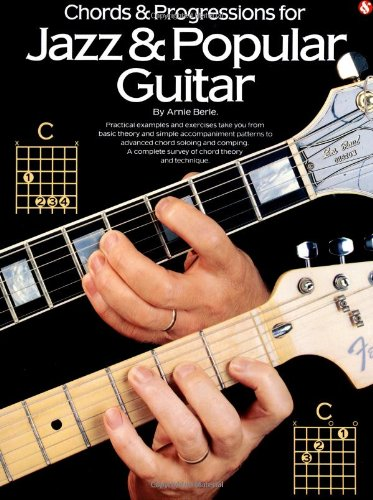Chords and Progressions for Jazz and Popular (One Voice Guitar Chords)