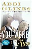 You Were Mine: A Rosemary Beach Novel (The Rosemary Beach Series Book 9)