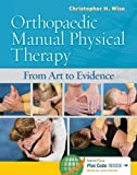 Orthopaedic Manual Physical Therapy: From Art to