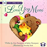 img - for I Love You More Padded Board Book book / textbook / text book