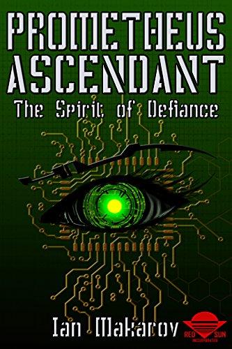 - Prometheus Ascendant: The Spirit of Defiance