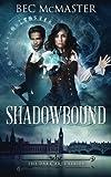 Shadowbound (The Dark Arts) (Volume 1)